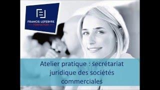 Secrétariat juridique des sociétés commerciales.