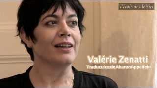 Valérie Zenatti, traductrice de Aharon Appelfeld
