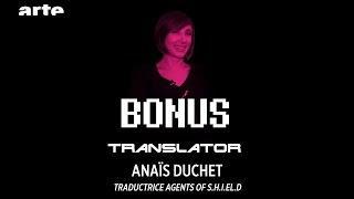Anaïs Duchet, Traductrice Agents of S.H.I.E.L.D